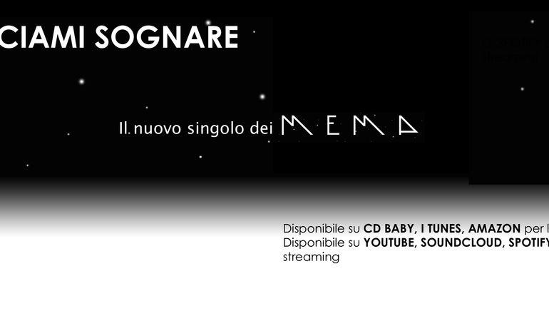 LASCIAMI SOGNARE-il nuovo singolo dei MEMA (disponibile da lunedì 21 dicembre)