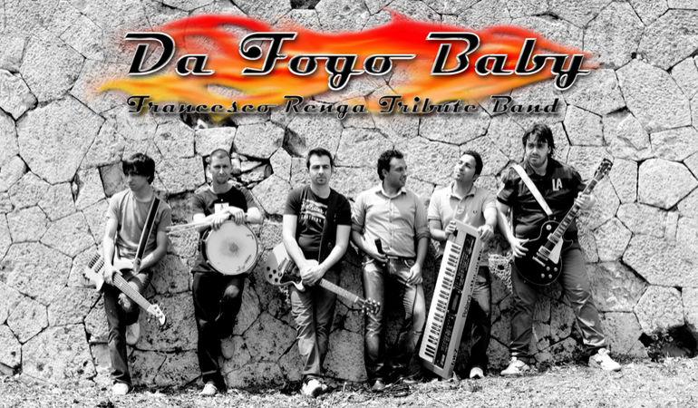 Da Fogo Baby - Francesco Renga Tribute Band Ufficiale