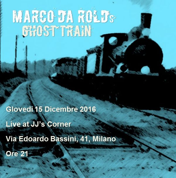 Marco Da Rold's Ghost Train Live