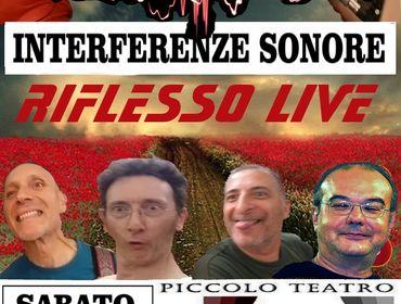 """CONCERTO LIVE RIFLESSO """"INTERFERENZE SONORE """" SABATO 25 MARZO 2017"""