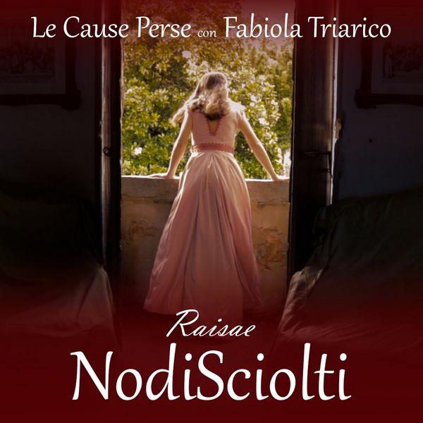 Nodi sciolti (Feat Fabiola Triarico)