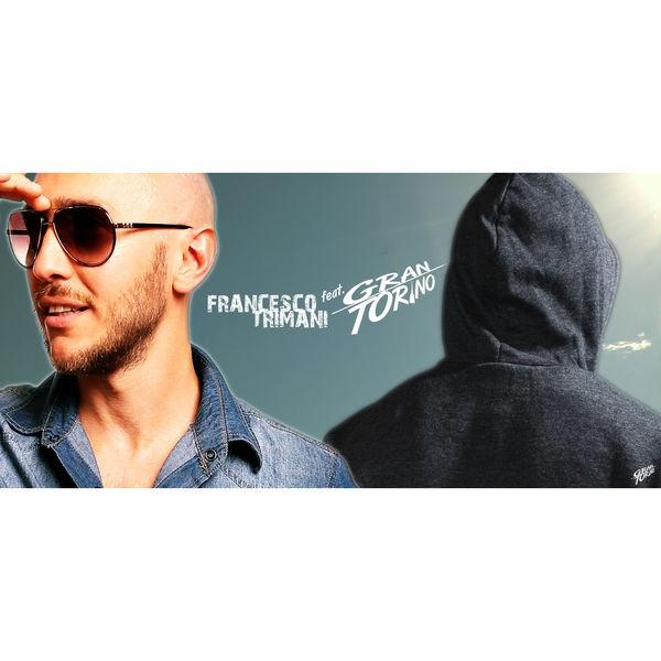 FRANCESCO TRIMANI feat. GRANTORINO