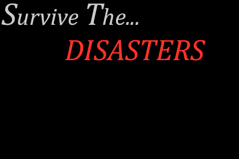 play survive the disasters on gamesalad arcade