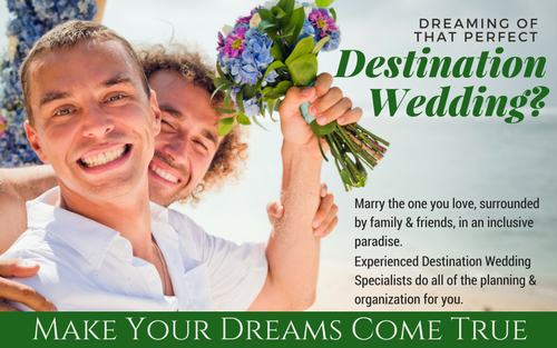 Total Advantage's LGBT Travel Specialists are also Destination Wedding experts. We help you plan your trip and communicate directly with your guests, allowing you to focus on preparing for your big day!