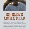 Mi Aldea Lancetillo: Una Muestra Gráfica Por Sus Jóvenes