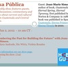"""Mesa Pública: """"Remembering the Past for Building the Future"""" with Jean-Marie Simon (RADIO)"""