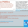 """Next Week on Mesa Pública """"The Power of Testimonies and Memory in Remaking the Past"""" with Laurie Levinger"""