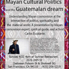 Mayan Cultural Politics and the Guatemalan Dream