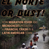 El Norte or Bust! How Migration Fever and Microcredit