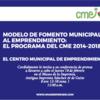Modelo de Fomento Municipal al Emprendimiento, así como el Consejo Nacional de Emprendimiento