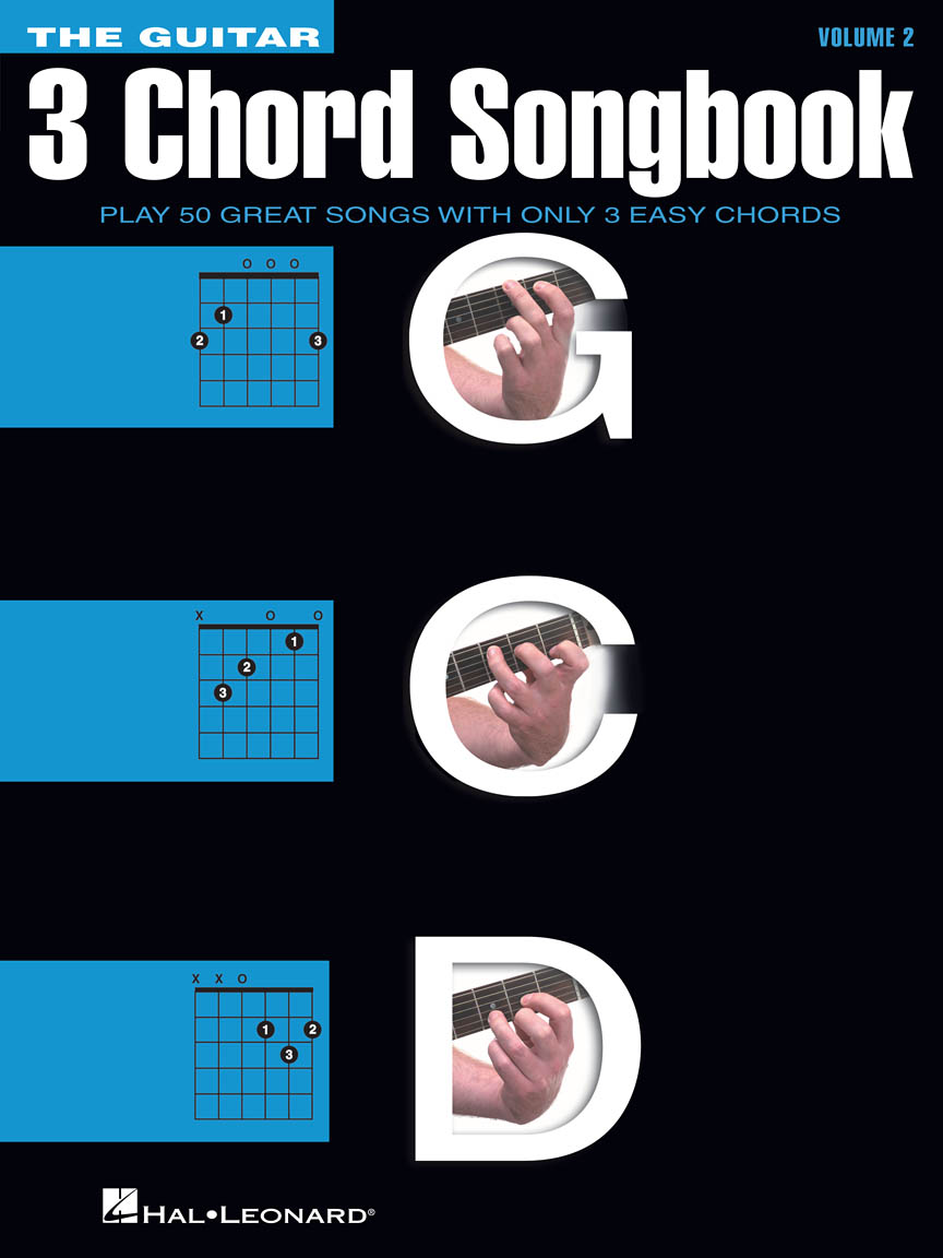 The Guitar Three Chord Songbook Volume 2 G C D Play 50 Great