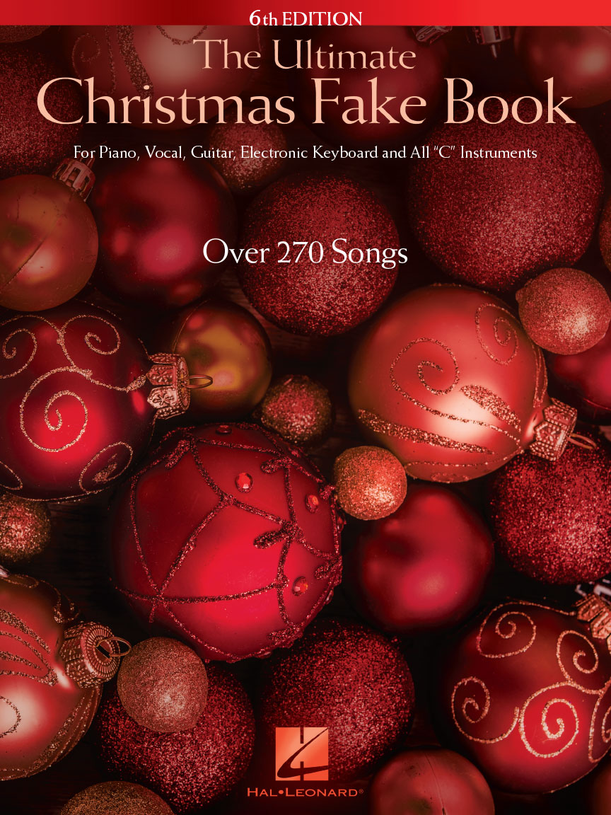 The Ultimate Christmas Fake Book 6th Edition For Piano Vocal