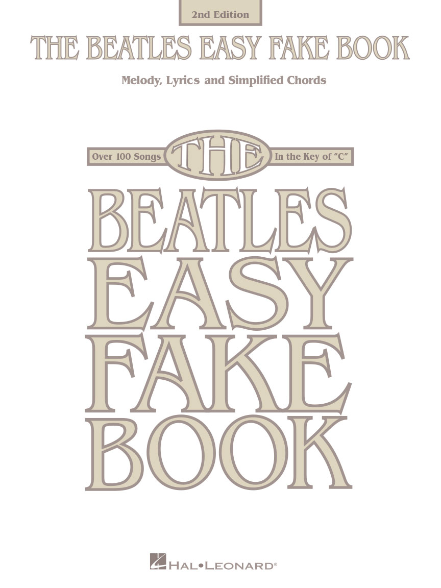 The Beatles Easy Fake Book 2nd Edition Melodylyricschords