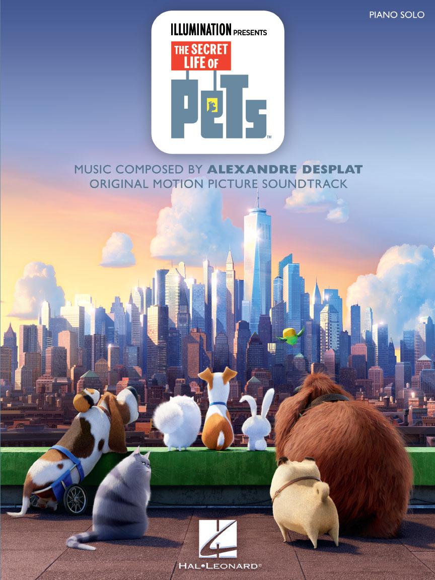 The Secret Life Of Pets : Original Motion Picture