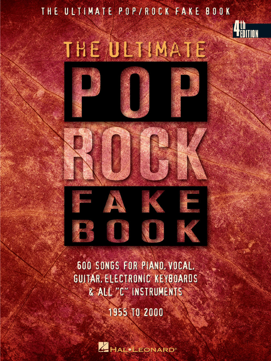 The Ultimate Poprock Fake Book 4th Edition C Edition Melody