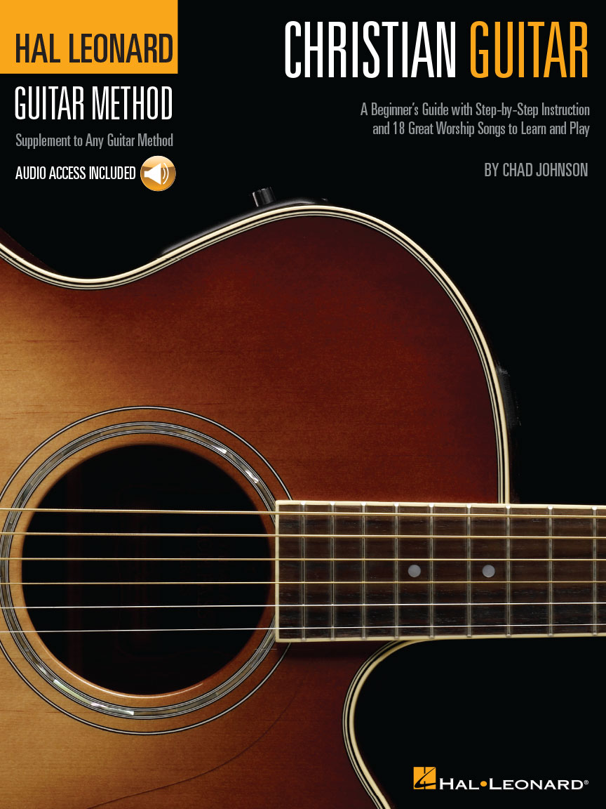 Christian Guitar A Beginners Guide With Step By Step Instruction