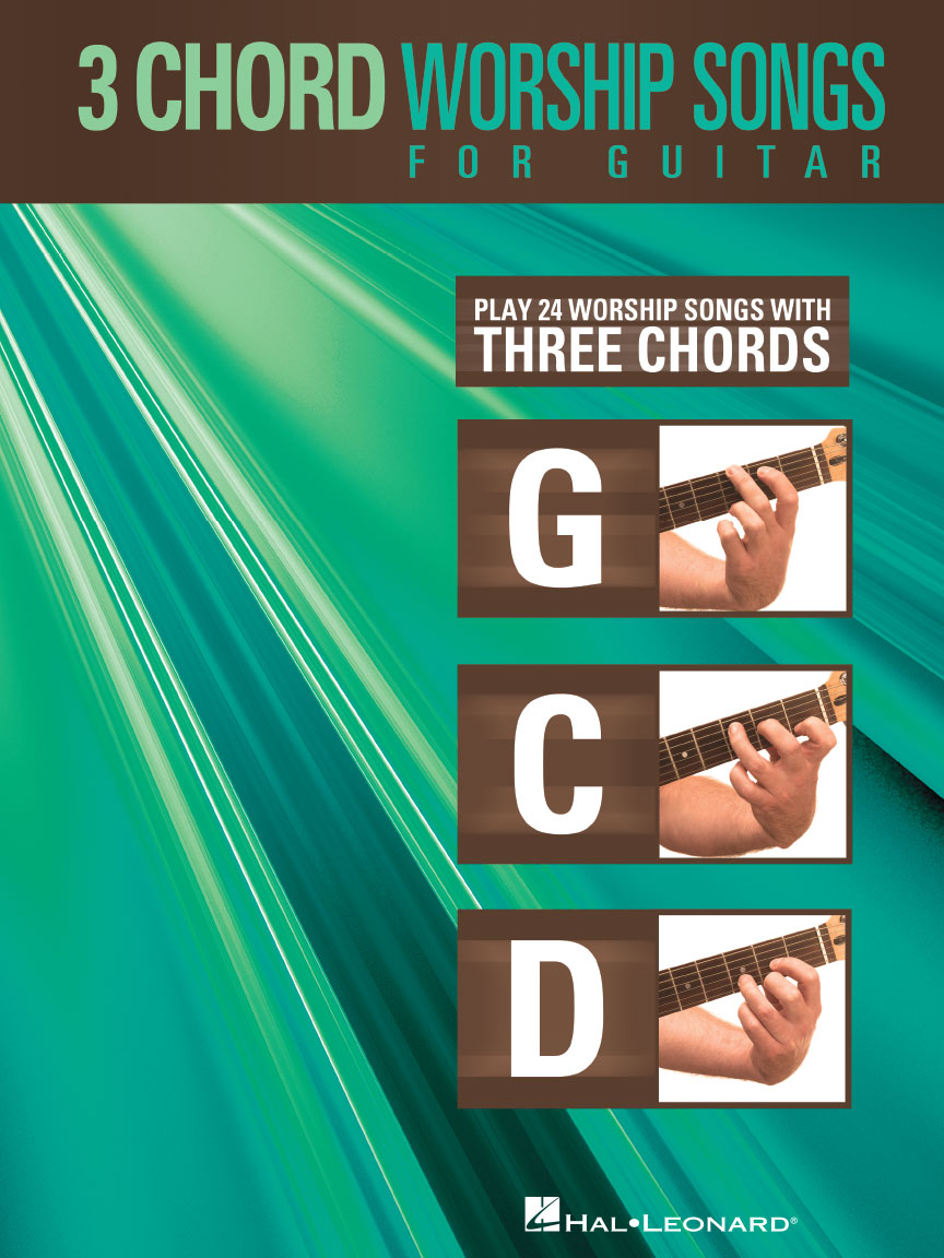 3 Chord Worship Songs For Guitar Play 24 Worship Songs With Three