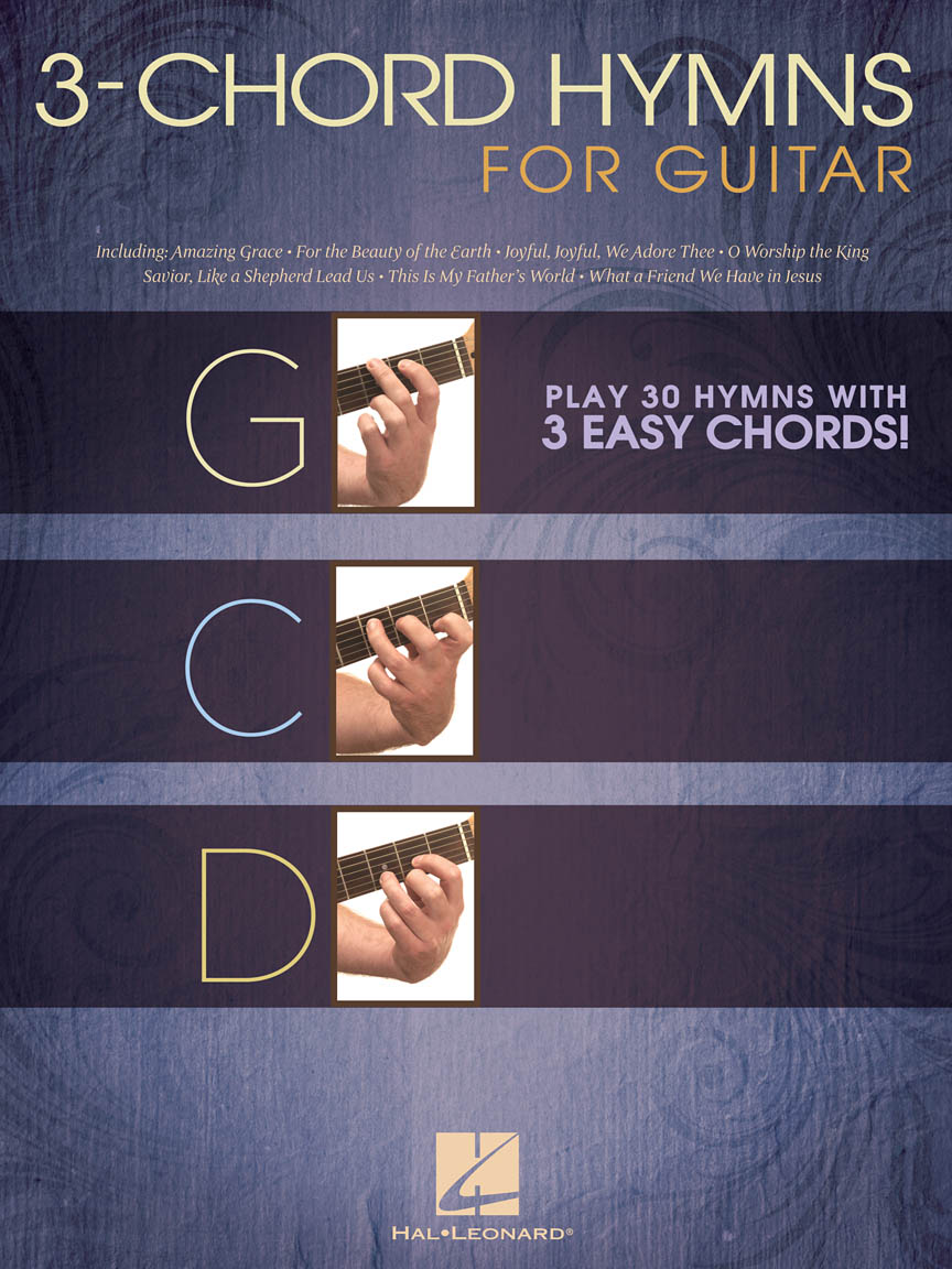 3 Chord Hymns For Guitar Play 30 Hymns With 3 Easy Chords 703084