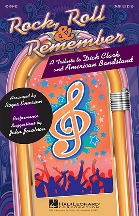 Rock, Roll & Remember: A Tribute To Dick Clark & American Bandstand (Medley)