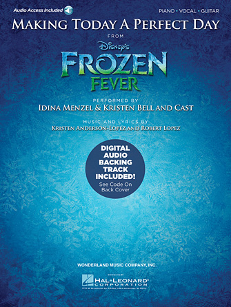 Idina Menzel & Kristen Bell and Cast - Making Today A Perfect Day