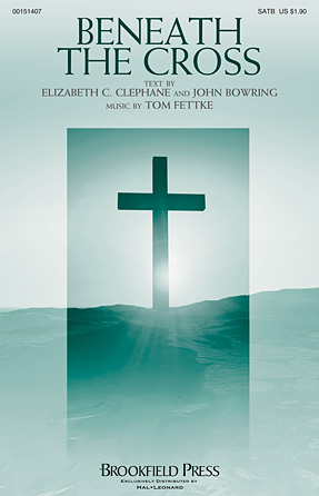 Elizabeth C. Clephane - Beneath The Cross
