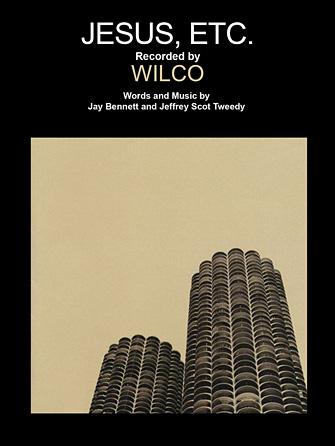 Wilco - Jesus, Etc...