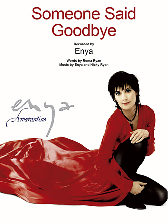 Enya - Someone Said Goodbye