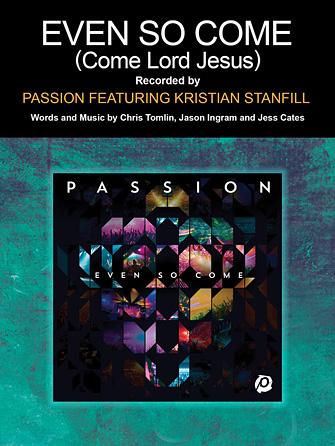 Kristian Stanfill: Even So Come (Come Lord Jesus)