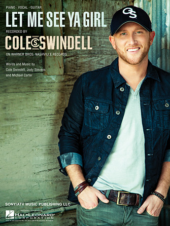 Cole Swindell - Let Me See Ya Girl