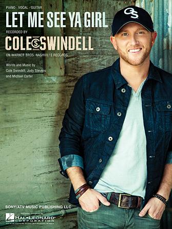Cole Swindell - Let Me See Ya Girl