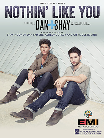 Dan & Shay - Nothin' Like You