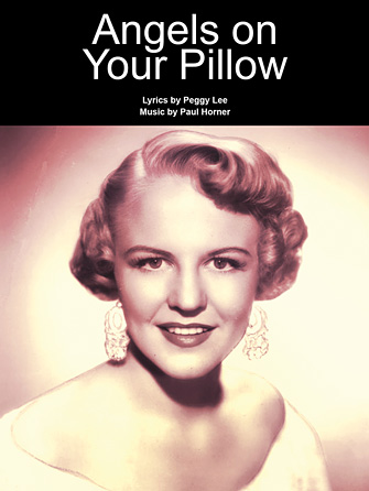 Peggy Lee - Angels On Your Pillow