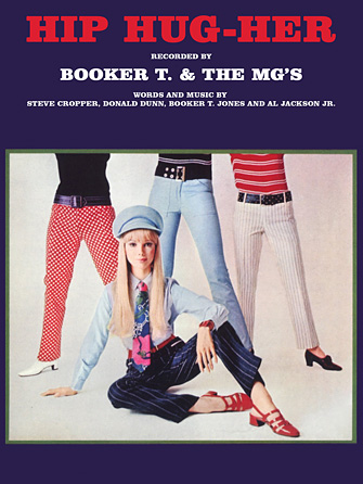 Booker T. & The MG's - Hip Hug Her