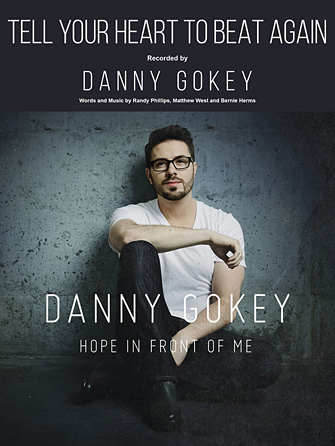 Danny Gokey - Tell Your Heart To Beat Again