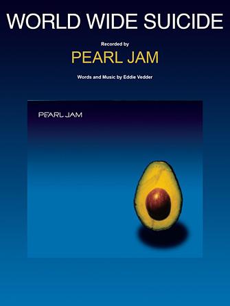 Pearl Jam - World Wide Suicide