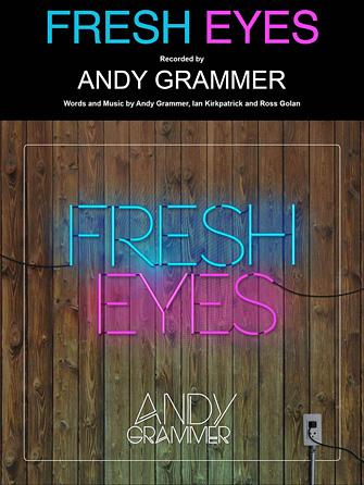 Andy Grammer: Fresh Eyes