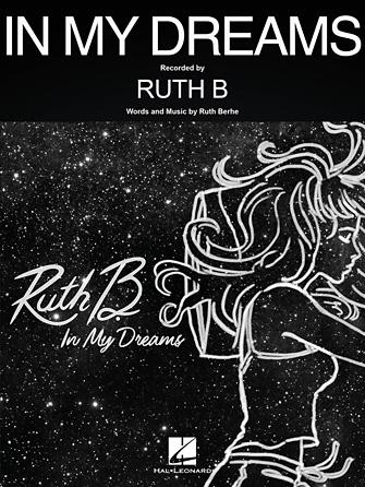 Ruth B: In My Dreams