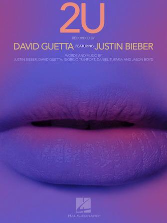 Justin Bieber & David Guetta - 2U