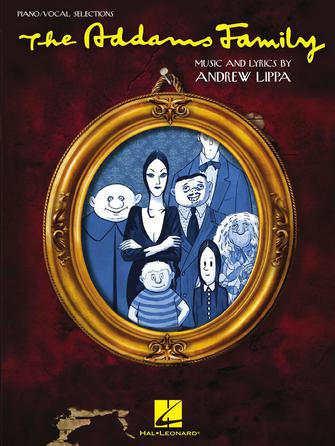 The Addams Family (Musical) - The Addams Family Theme
