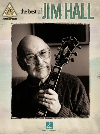 Jim Hall - Softly As In A Morning Sunrise