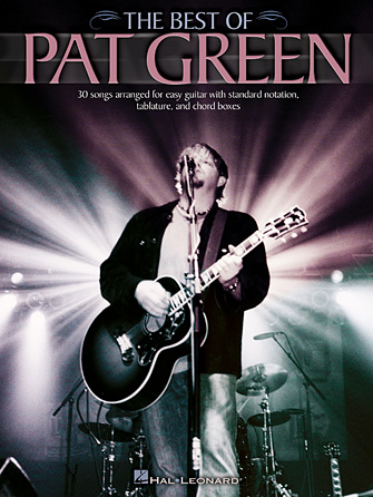Pat Green: Songs About Texas