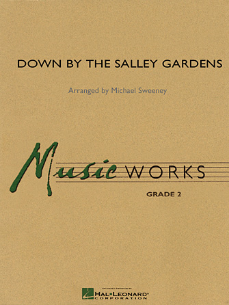 William Butler Yeats - Down by the Salley Gardens - Full Score