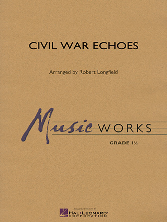 Civil War Echoes - Bb Clarinet 1