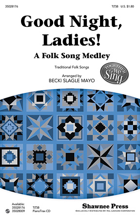 Good Night, Ladies! (A Folk Song Medley)