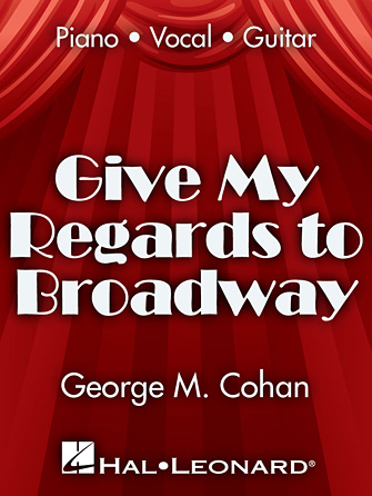 Showtune: Give My Regards To Broadway
