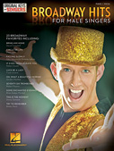 Broadway Hits for Male Singers