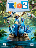 Rio 2: Music from the Motion Picture Soundtrack