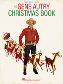 The Gene Autry Christmas Book