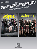 Pitch Perfect & Pitch Perfect 2