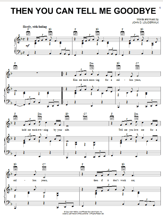 Then You Can Tell Me Goodbye sheet music for voice, piano or guitar by John D. Loudermilk
